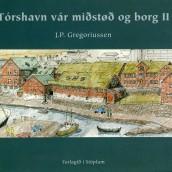 Tórshavn vár miðstøð og borg II